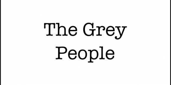 The Grey People