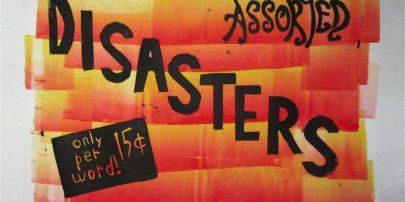 ASSORTED DISASTERS on Kickstarter