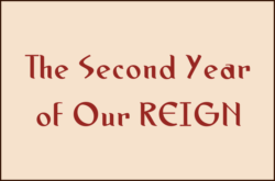The Second Year of Our REIGN