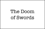 The Doom of Swords