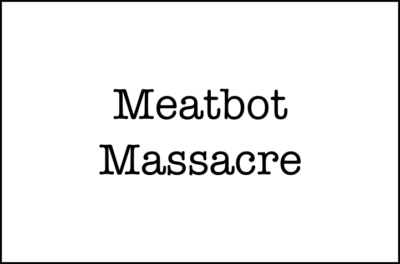 Meatbot Massacre