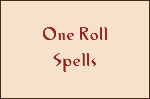 One Roll Spells