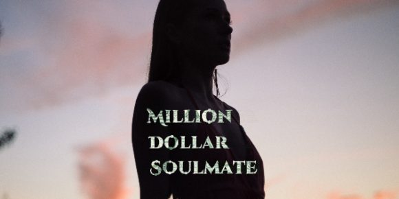 Million Dollar Soulmate Launches!
